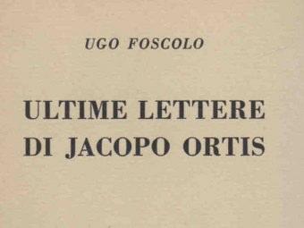 Le Ultime Lettere Di Jacopo Ortis Riassunto